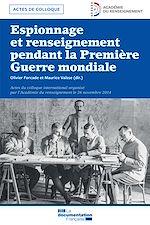 Téléchargez le livre :  Espionnage et renseignement pendant la Première Guerre mondiale