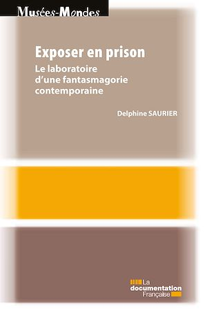 Téléchargez le livre :  Exposer en prison