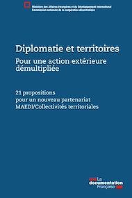 Téléchargez le livre :  Diplomatie et territoires, pour une action extérieure démultipliée