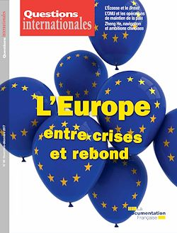 Questions internationales : L'Europe, entre crises et rebond - n°88