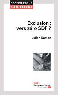 Téléchargez le livre :  Exclusion : vers zéro SDF ?