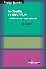 Download this eBook Accueillir et surveiller