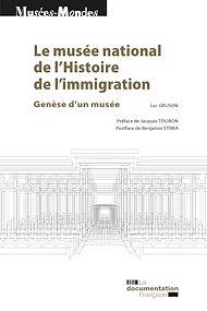 Téléchargez le livre :  Le musée national de l'Histoire de l'immigration