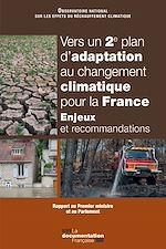 Download this eBook Vers un 2ème plan d'adaptation au changement climatique pour la France - Enjeux et recommandations