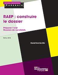 Téléchargez le livre :  La RAEP : construire le dossier