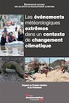 Les événements météorologiques extrêmes dans un contexte de changement climatique