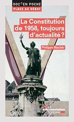 Download this eBook La Constitution de 1958, toujours d'actualité ?