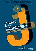 Téléchargez le livre :  IAJ : L'essentiel de la jurisprudence applicable aux agents territoriaux - édition 2019