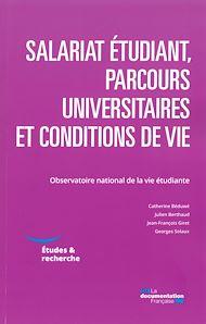 Téléchargez le livre :  Salariat étudiant, parcours universitaires et conditions de vie