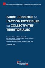 Téléchargez le livre :  Guide juridique de l'action extérieure des collectivités territoriales
