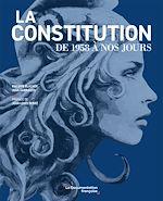 Téléchargez le livre :  La constitution de 1958 à nos jours