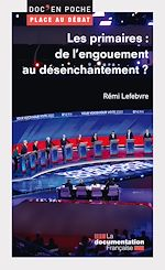 Download this eBook Les primaires : de l'engouement au désenchantement ?