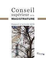 Téléchargez le livre :  Rapport d'activité 2018 du Conseil supérieur de la magistrature