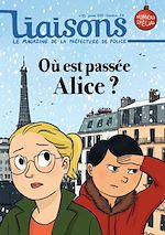 Téléchargez le livre :  Où est passée Alice ?