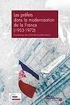 Télécharger le livre :  Les préfets dans la modernisation de la France (1953-1972)