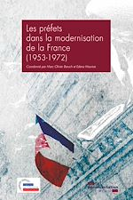 Download this eBook Les préfets dans la modernisation de la France (1953-1972)