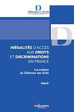 Download this eBook Inégalités d'accès aux droits et discriminations en France. Tome 2