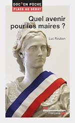 Download this eBook Quel avenir pour les maires ?