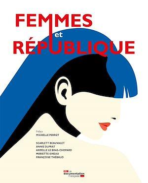 Téléchargez le livre :  Femmes et République