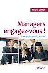 Télécharger le livre :  Managers, engagez-vous !