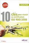 Télécharger le livre :  10 clés pour réussir sa certification ISO 9001:2008 - 2e édition