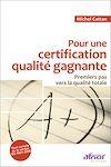 Télécharger le livre :  Pour une certification qualité gagnante