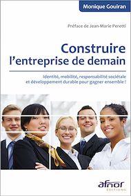 Téléchargez le livre :  Construire l'entreprise de demain