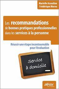 Téléchargez le livre :  Les recommandations de bonnes pratiques professionnelles dans les services à la personne