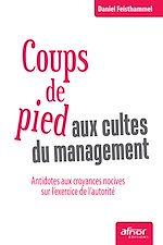 Download this eBook Coups de pied aux cultes du management