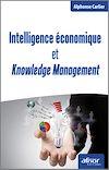 Télécharger le livre :  Intelligence économique et Knowledge Management