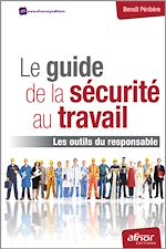 Tlchargez le livre :  Le guide de la scurit au travail