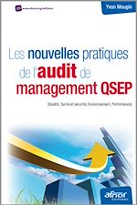 Tlchargez le livre :  Les nouvelles pratiques de l'audit de management QSEP