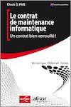 Télécharger le livre :  Le contrat de maintenance informatique - Un contrat bien verrouillé !