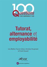 Téléchargez le livre :  Tutorat, alternance et employabilité