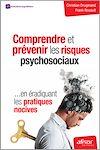 Télécharger le livre :  Comprendre et prévenir les risques psychosociaux