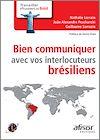 Télécharger le livre :  Bien communiquer avec vos interlocuteurs brésiliens