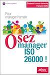Télécharger le livre :  Osez manager ISO 26000 !