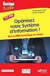 Optimisez votre système d'information ! : Vers la PME numérique en réseau