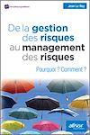 Télécharger le livre : De la gestion des risques au management des risques