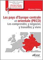 Télécharger cet ebook : Les pays d'Europe centrale et orientale (PECO)