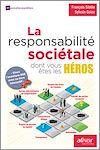 Télécharger le livre :  La responsabilité sociétale dont vous êtes les héros