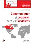 Télécharger le livre :  Communiquer et coopérer avec les Canadiens