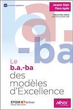 Télécharger cet ebook : Le b.a.-ba des modèles d'Excellence