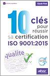 Télécharger le livre :  10 clés pour réussir sa certification ISO 9001:2015
