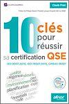 Télécharger le livre :  10 clés pour réussir sa certification QSE