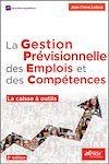 Télécharger le livre :  La gestion prévisionnelle des emplois et des compétences