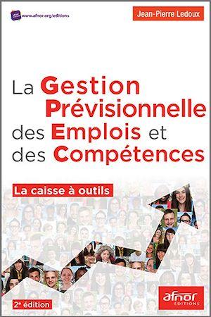 Téléchargez le livre :  La gestion prévisionnelle des emplois et des compétences