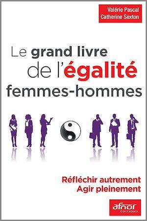 Téléchargez le livre :  Le grand livre de l'égalité femmes – hommes