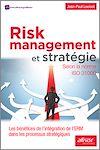 Télécharger le livre :  Risk Management et stratégie selon la norme ISO 31000