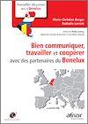 Télécharger le livre :  Bien communiquer, travailler et coopérer avec des partenaires du Benelux